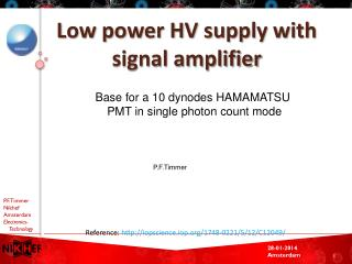 Low power HV  supply with signal amplifier