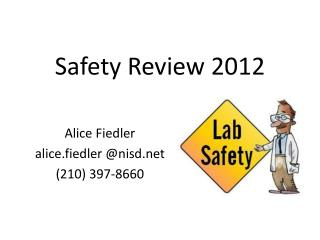 Safety Review 2012