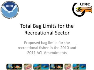 Total Bag Limits for the Recreational Sector