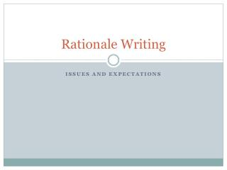 Rationale Writing
