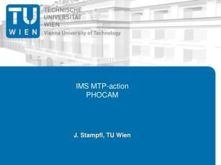 IMS MTP-action PHOCAM
