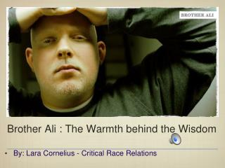 Brother Ali : The Warmth behind the Wisdom