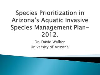 Species Prioritization in Arizona's Aquatic Invasive Species Management Plan-2012.