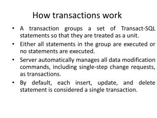 How  transactions work
