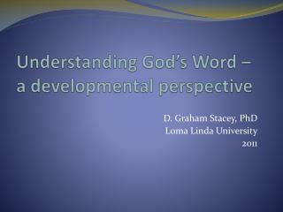 Understanding God�s Word � a developmental perspective