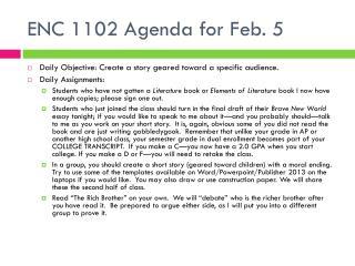 ENC 1102 Agenda for Feb. 5