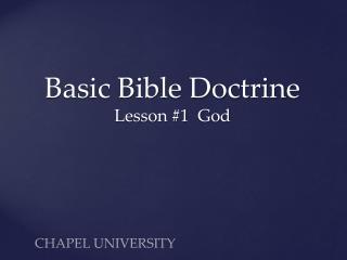 Basic Bible  Doctrine Lesson #1  God