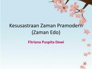 Kesusastraan Zaman Pramodern  ( Zaman  Edo)