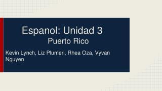 Espanol: Unidad 3 Puerto Rico