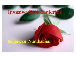 Invasive Gastroenteritis