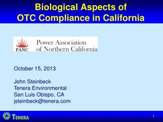 Biological Aspects of  OTC Compliance in California