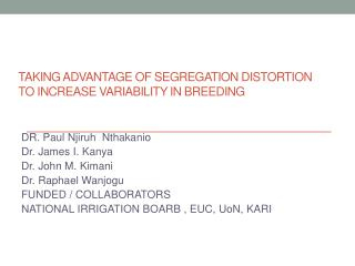 Taking  advantage of segregation distortion to increase variability in breeding
