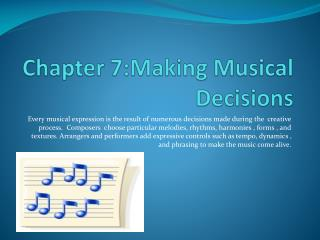 Chapter 7:Making Musical Decisions