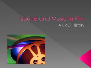 Sound and Music In Film