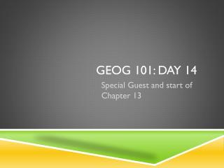GEOG 101: Day 14