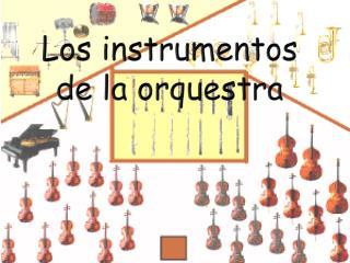Los  instrumentos  de la orquestra