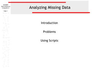 Analyzing Missing Data