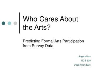 Who Cares About the Arts