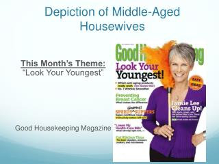 Depiction of Middle-Aged Housewives