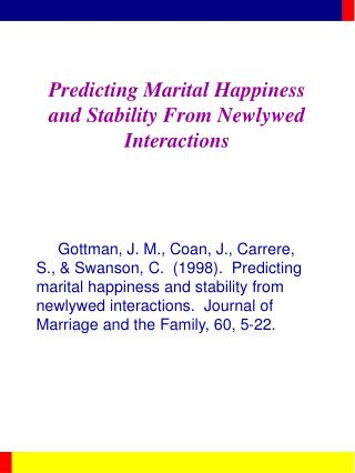 Predicting Marital Happiness and Stability From Newlywed ...