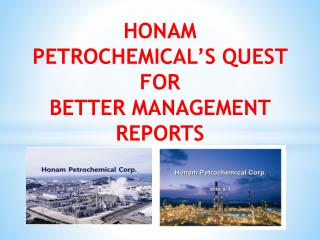 HONAM  PETROCHEMICAL'S QUEST FOR  BETTER MANAGEMENT REPORTS