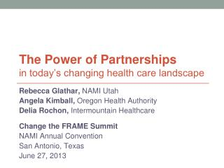 The Power of Partnerships in today�s changing health care landscape
