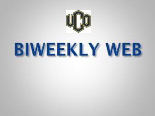 BIWEEKLY WEB