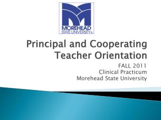 Principal and Cooperating Teacher Orientation