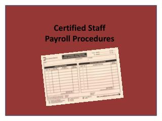 Certified  Staff Payroll Procedures