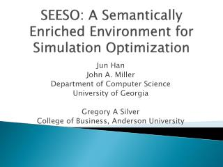 SEESO: A Semantically Enriched  Environment for  Simulation Optimization