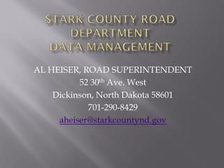 STARK COUNTY ROAD DEPARTMENT DATA MANAGEMENT