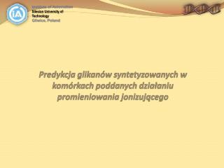 Predykcja glikanów syntetyzowanych w komórkach poddanych działaniu promieniowania jonizującego