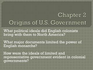Chapter 2 Origins of U.S. Government