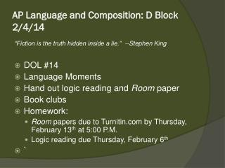 AP Language and Composition: D Block 2/4/14