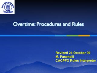 Overtime: Procedures and Rules