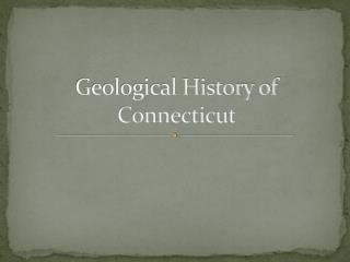 Geological History of Connecticut
