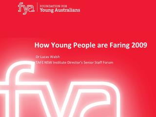 How Young People are Faring 2009