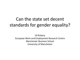 Can the state set decent standards for gender equality?