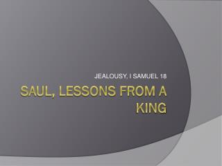 Saul, Lessons from a king