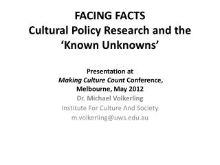 Dr. Michael  Volkerling Institute For Culture And Society m.volkerling@ uws.edu.au