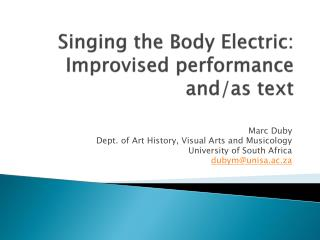 Singing the Body Electric: Improvised performance and/as text