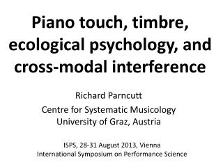 Piano touch, timbre, ecological psychology, and cross-modal  interference