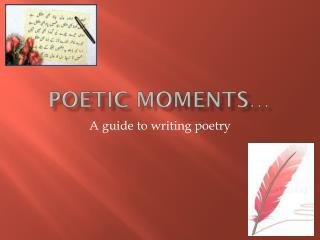 Poetic moments…