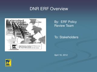 DNR ERF Overview