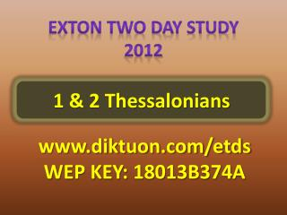 Exton Two Day Study 2012