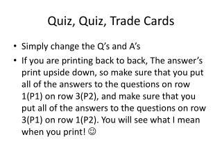 Quiz, Quiz, Trade Cards