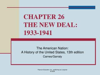 CHAPTER 26 THE NEW DEAL: 1933-1941