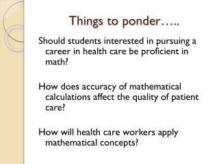 Things to ponder…..