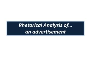 Rhetorical Analysis of… an advertisement