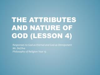 The attributes and Nature of God (Lesson 4)